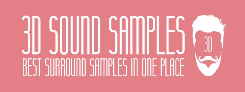 3D SOUND SAMPLES